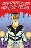 Revenger Volume One: Children Of The Damned