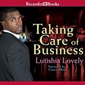 Taking Care of Business | Lutishia Lovely