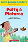 Let's Learn Readers: Patty's Pictures, Scholastic Teaching Resources, 0545686091