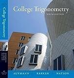 College Trigonometry 6th Edition
