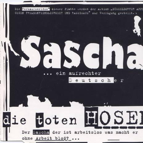 Die Toten Hosen - Sascha - Ein Aufrechter Deutscher - Zortam Music