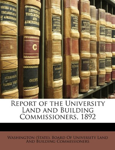 Download Report of the University Land and Building Commissioners, 1892 PDF
