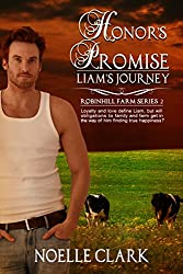 Honor's Promise: Liam's Journey (Robinhill Farm Book 2)
