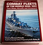 The Naval Institute Guide to Combat Fleets of the World, 1990-1991, Bernard Prezelin, 0870212508