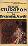 The Dreaming Jewels, Theodore Sturgeon, 0881843512