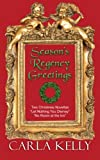 Season's Regency Greetings: Two Christmas Novellas by  Carla Kelly in stock, buy online here