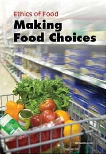 amazon making food choices ethics of food burgan michael ethics