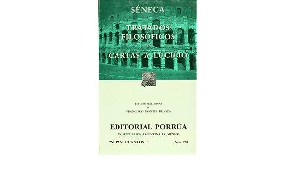 Tratados filosóficos / Cartas a Lucilio: Amazon.es: Séneca ...