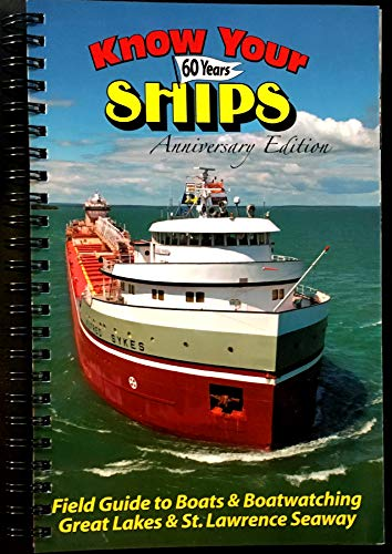2019 60th Anniversary SPIRAL BOUND Edition Of The GREAT LAKES SHIPS FIELD GUIDE - All Ships That Sail On Lake Michiigan, Superior, Huron, Erie, Ontario, St Lawrence Seaway and Salties (Map Of Lake Ontario And St Lawrence River)