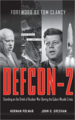 DEFCON-2: Standing on the Brink of Nuclear War During the Cuban