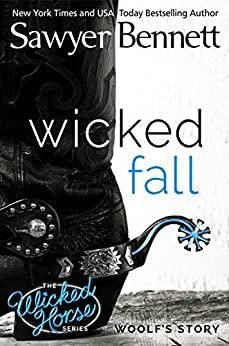Wicked Fall (The Wicked Horse Series Book 1) by [Bennett, Sawyer]