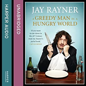 A Greedy Man in a Hungry World Audiobook