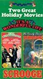 Two Great Holiday Movies: It's a Wonderful Life / Scrooge