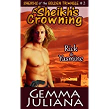 The Sheikh's Crowning (Sheikhs of the Golden Triangle Series Book Two)