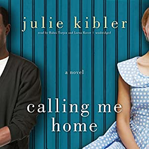 Calling Me Home Audiobook