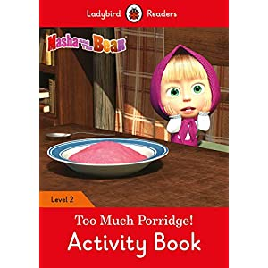 Masha-and-the-Bear-Too-Much-Porridge-Activity-Book-Ladybird-Readers-Level-2