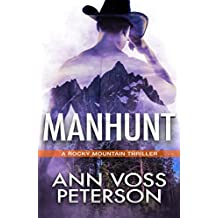 Manhunt (A Rocky Mountain Thriller Book 1)
