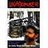 Unabomber: The Secret Life of Ted Kazcynski - His 25 Years in Montana