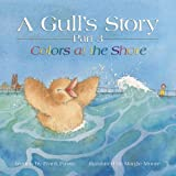 A Gull's Story, Part 3 Colors at the Shore, Frank Finale, 0977707725