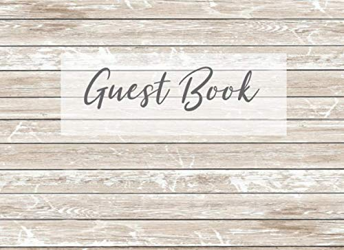 Guest Book: Light Wood Rustic Guestbook for Rental, Motel, Lake House, Cabin, Airbnb - A Stylish Way to Receive Feedback from Your Guests