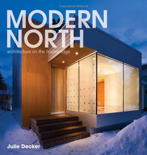 Download Modern North: Architecture on the Frozen Edge ebook