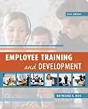 img - for Employee Training & Development by Noe, Raymond Published by McGraw-Hill/Irwin 6th (sixth) edition (2012) Paperback book / textbook / text book