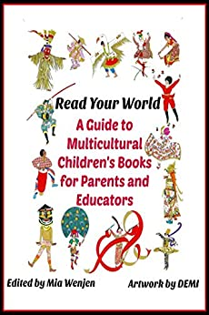 Amazon.com: Read Your World: A Guide to Multicultural Children's Books for Parents and Educators