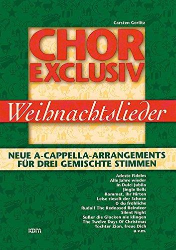 Chor Exclusiv  Weihnachtslieder