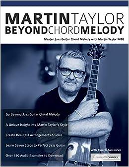 Martin Taylor Beyond Chord Melody: Master Jazz Guitar Chord Melody ...