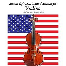 Música dos Estados Unidos para o Violino: 10 Canções Patrióticas (Portuguese Edition)