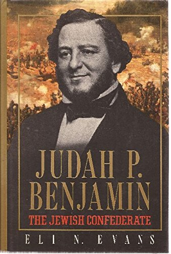 Judah P. Benjamin - The Jewish Confederate by Free Press