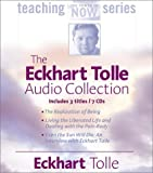 img - for The Eckhart Tolle Audio Collection (The Power of Now Teaching Series) by Tolle, Eckhart (2002) Audio CD book / textbook / text book