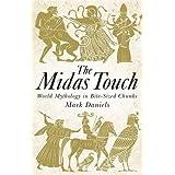 The Midas Touch: World Mythology in Bite-sized Chunks