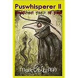 Puswhisperer II: Another Year of Pus