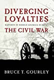 Diverging Loyalties, Bruce T. Gourley, 0881462586