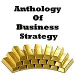 Anthology of Business Strategy | Miyamoto Musashi,Sun Tzu,Niccolò Machiavelli