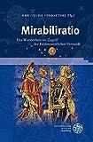 img - for Mirabiliratio: Das Wunderbare im Zugriff der Fr hneuzeitlichen Vernunft (Beihefte Zum Euphorion) book / textbook / text book
