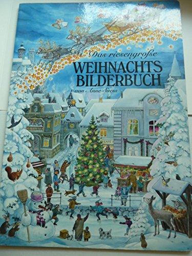 Das riesengrosse Weihnachtsbilderbuch