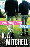 Getting Him Back (Ethan & Wyatt)