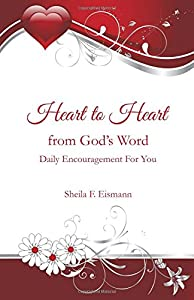Heart to Heart from God's Word: Daily Encouragement for You