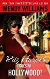 Ritz Harper Goes to Hollywood! (Ritz Harper Chronicles)