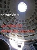 UN MINUTO PRIMA DEL DILUVIO (Italian Edition)