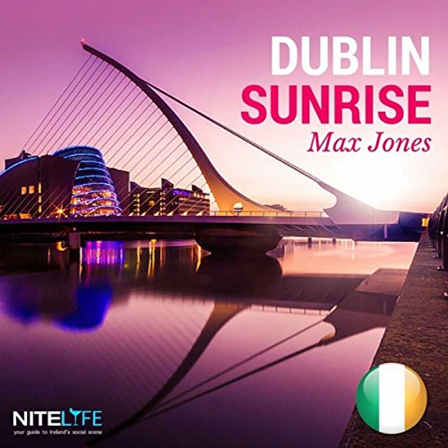 dublin sunrise by max jones on amazon music amazon com