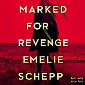 Marked for Revenge | Emelie Schepp