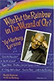 img - for Who Put the Rainbow in The Wizard of Oz?: Yip Harburg, Lyricist by Harold Meyerson (1995-08-01) book / textbook / text book