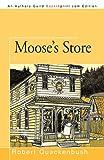 Moose's Store, Robert Quackenbush, 1450213804