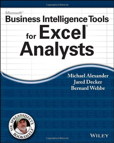 Microsoft Business Intelligence Tools for Excel Analysts Front Cover