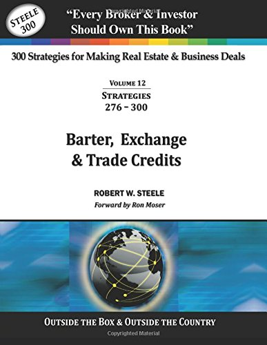 Read Online 300 Strategies for making Real Estate & Business Deals: VOL 12 - Barter, Exchange & Trade Credits (Volume 12) ebook