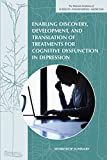 Enabling Discovery, Development, and Translation of Treatments for Cognitive Dysfunction in Depression: Workshop Summary