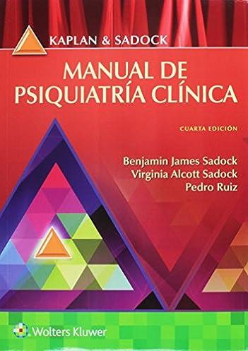 kaplan y sadock manual de psiquiatr a cl nica spanish edition rh amazon com  Kaplan and Sadock Editions